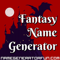 Get your own fantasy name from the fantasy name generator!