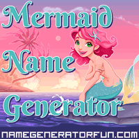 Get your own mermaid name from the mermaid name generator!