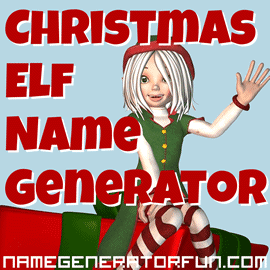 The Christmas Elf Name Generator by Name Generator Fun