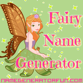 The Original Fairy Name Generator Cute Magical Family Fun