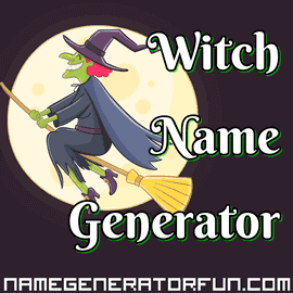 Name Generator for Wicked Witches and Warlocks