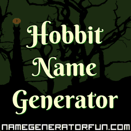 Hobbit Name Generator - True to Lord of the Rings Universe