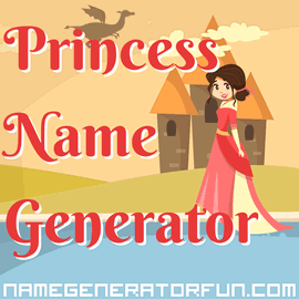 About The Princess Name Generator