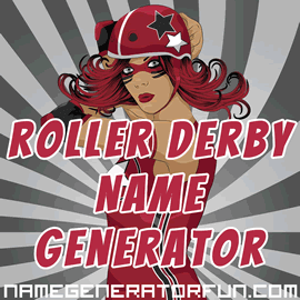 The Roller Derby Name Generator for Badass Skater Girls and Boys
