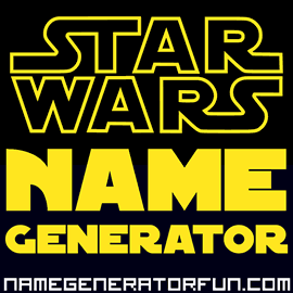 Star Wars Name Generator for Jedi, Sith, and Aliens - True to Universe