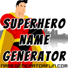 About Our Superhero Names