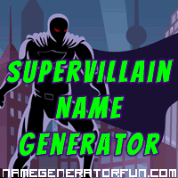 Get your own supervillain name from the supervillain name generator!